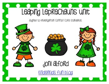 Leaping Leprechauns Unit (Aligned with Kindergarten CC Standards)