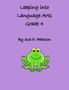 Leaping into Language Arts Grade 4