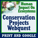 Ecosystem Restoration Projects WebQuest Activity: Human Im