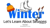 Learn About Seasons- Winter