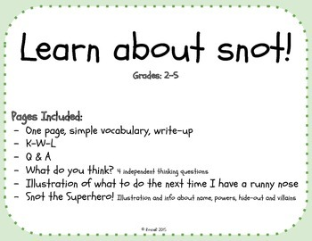 Learn About Snot!
