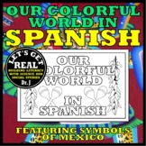SPANISH: Our Colorful World in Spanish