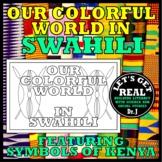 SWAHILI: Our Colorful World in Swahili (Kenya)