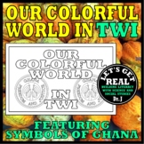 TWI: Our Colorful World in Twi (Ghana)