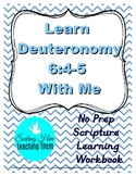 Learn Deuteronomy 6:4-5 With Me NO PREP Scripture Workbook