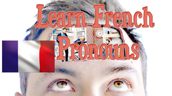Learn French Pronouns