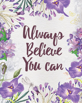 Always believe you can, printable teacher classroom gift art prints,