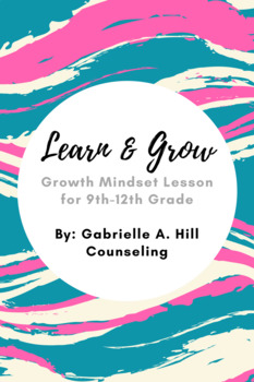Learn & Grow (Growth Mindset Lesson)