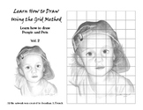 Learn How to Draw Using the Grid Method, Vol. 2   People and Pets