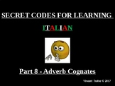 Italian Made Simple: Cognate Codes 108-Adjectives into Adverbs
