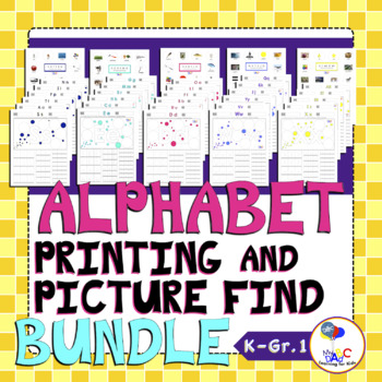 Alphabet Printing and Picture Find Worksheets BUNDLE