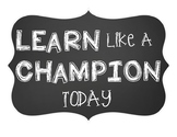 Learn Like A Champion Poster