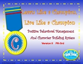 Positive Behavior Management Learn Like a Champion, Live L