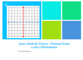 Learn Math By Colors - Plotting x and y Worksheet