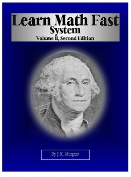 Learn Math Fast System Volume II