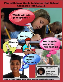 Learn New Words in Brain Based Tasks at High School - CCSS Aligned