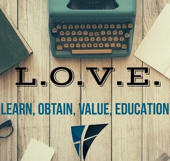 Learn, Obtain, Value, Education (L.O.V.E.)