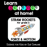 Learn Science at Home! Grade 3 Straw Rockets