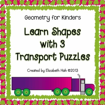 Kindergarten Geometry: Learn Shapes with 3 Transport Puzzles