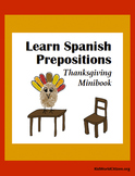 Learn Spanish Prepositions ~ Thanksgiving Minibook