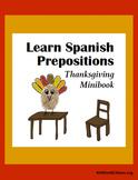 Learn Spanish Prepositions ~ Thanksgiving Minibook