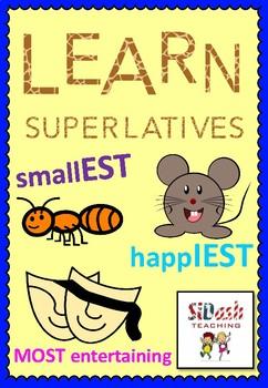 Learn Superlatives (est, iest, most)