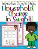 Learn Swahili :House Hold Chores Interactive Google Slides