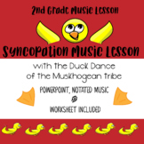 Syncopation Music Lesson with the Native American Duck Dance Song