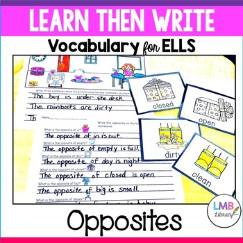 Learn Then Write-Opposites-Vocabulary for ELL's