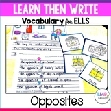 ESL Newcomer Activities-Opposites-Flash Cards and Writing Activities
