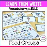 ESL Newcomer Activities: Five Food Groups with Flash Cards and Writing