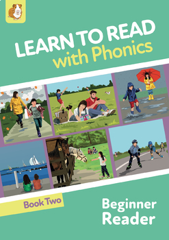 Learn To Read Rapidly With Phonics: Beginner Reader Book 2