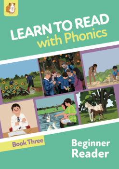 Learn To Read Rapidly With Phonics: Beginner Reader Book 3