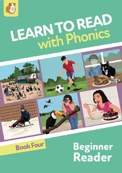 Learn To Read Rapidly With Phonics: Beginner Reader Book 4