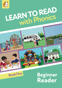 Learn To Read Rapidly With Phonics: Beginner Reader Book 5