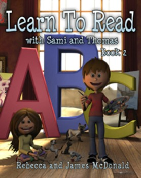 Learn To Read With Sami and Thomas Book 2-Beginning Reader