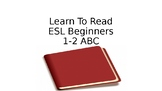 Learn To Read for Beginning ESL Middle School Through Adult - Second in Series