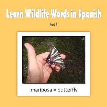Learn Wildlife Words in Spanish, Book 5