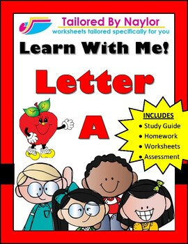 Learn With Me - Letter A (Study Guide, Worksheets, Homework, Test)