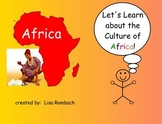 Learn about Cultures, Africa,  SmartBoard Lesson for Primary Grades