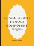 Learn about Famous Composers!