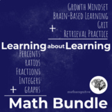 Learn about Learning AND Math... Growth Mindset, Brain Bas