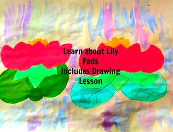 Learn about Lily Pads:Art Drawing Lesson ELA Literacy Circle Reading Discussion