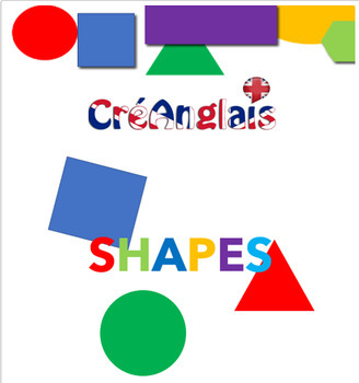 Learn Shapes with CreAnglais - includes creative activity