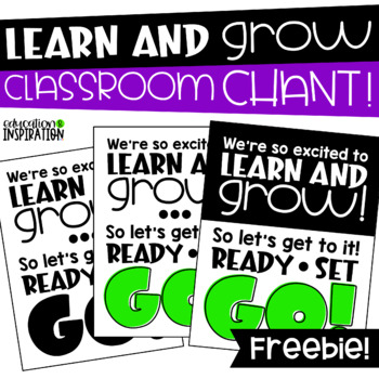 Learn and Grow Chant