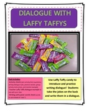Writing Dialogue with Laffy Taffys