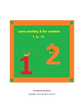 Learn counting and the numbers 1 to 10.