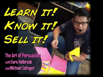 Learn it- Know it - Sell it! Persuasive Writing through Infomercial