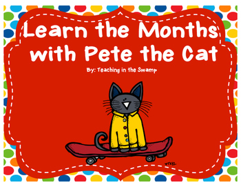 Learn the Months with Pete the Cat