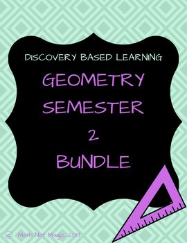 Learn the Second Semester of Geometry Through Discovery!